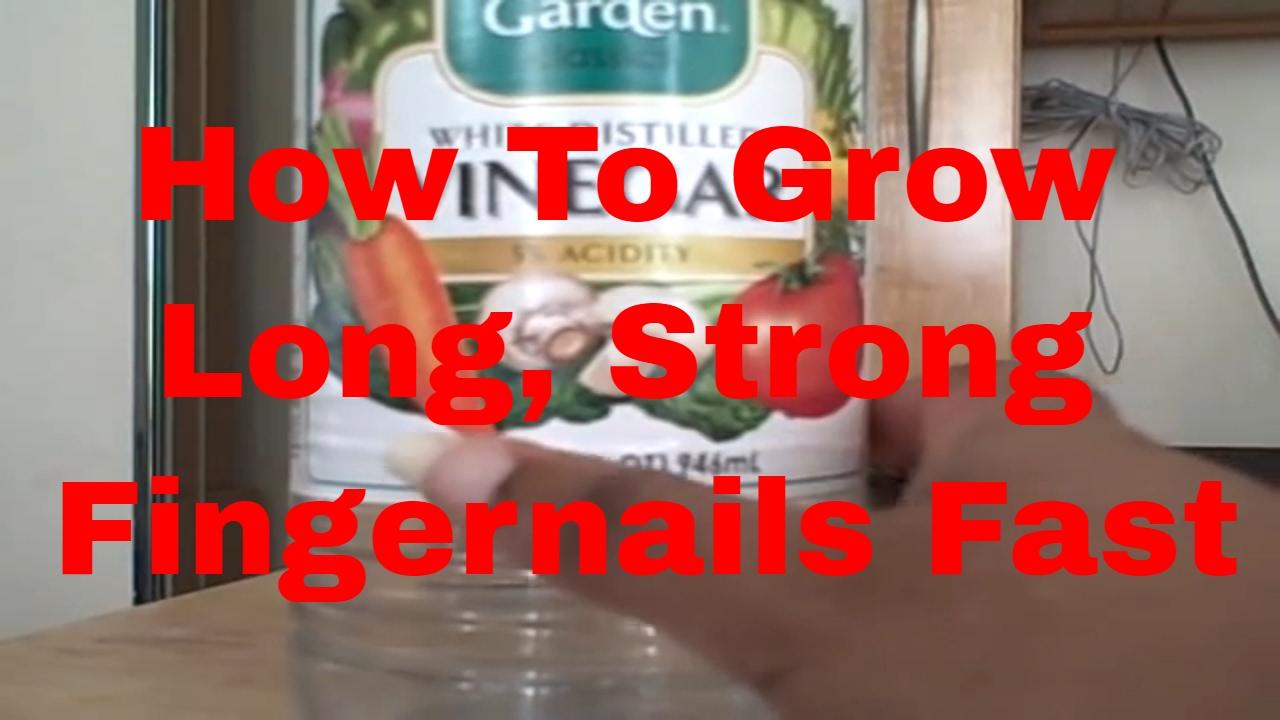 how to make fingernails grow