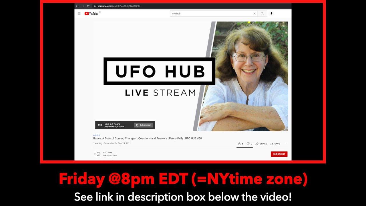 📌 [24 Sept 2021] 📌 UFO-Hub LIVESTREAM today at 8pm EDT (=NY time zone)