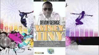 Devon George - Winey Tiny[ 2014 Soca] #SocaIsYours