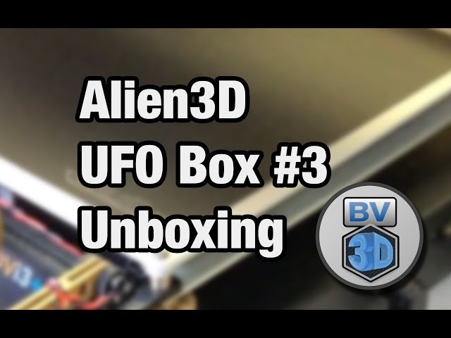 Alien3D UFO Box #3 Unboxing