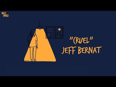 jeff-bernat---cruel-(-lyrics-/-lyric-video-)
