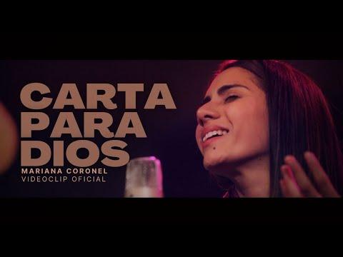 Mariana Coronel - Carta para Dios (Videoclip)