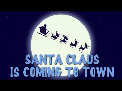 Santa Claus Is Coming To Town With Lyrics | Popular Christmas Carols For The Tiny Tots