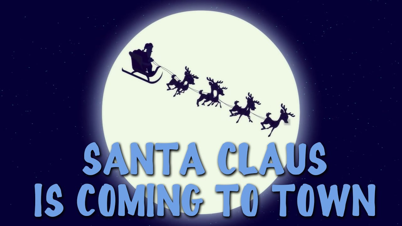 Santa Claus Is Coming To Town With Lyrics | Popular Christmas Carols For The Tiny Tots Chords ...