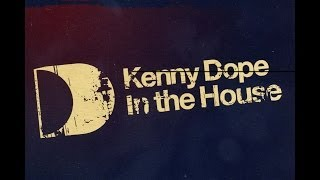 Kenny Dope In The House (2003)