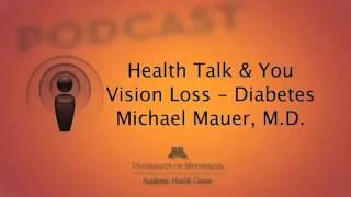 Vision Loss - Diabetes