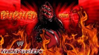 "WWE: Kane 1st Theme ""Burned"" [CD Quality + Download Link]"