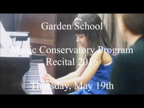 Garden School Music Conservatory Program Recital 2016