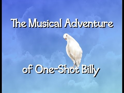 Character Intro - The Musical Adventure of One-Shot Billy