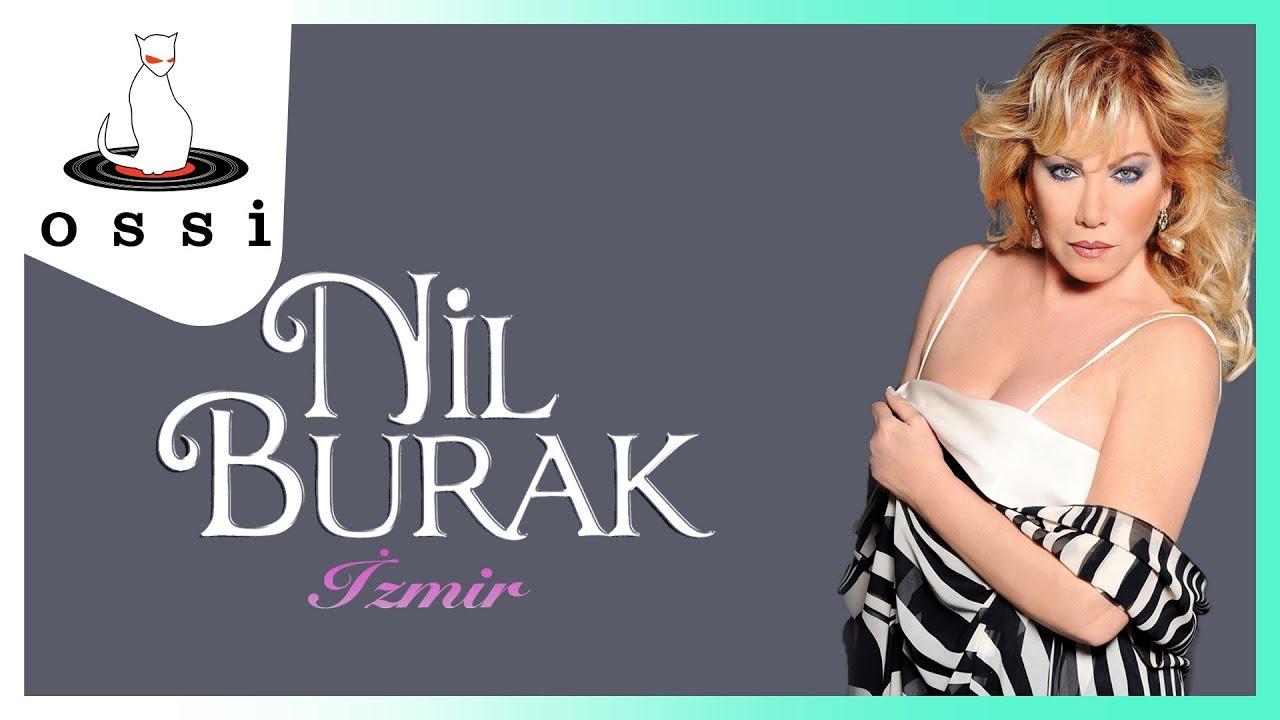 Nil Burak - İzmir