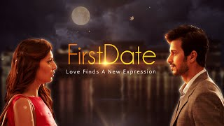 #FirstDate | Love finds a new expression | Teaser