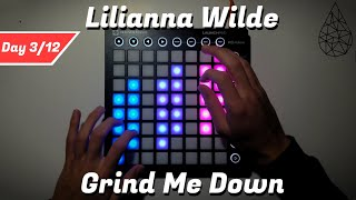 Lilianna Wilde - Grind Me Down (Jawster Remix) || Launchpad MKII Performance (Day 3/12)