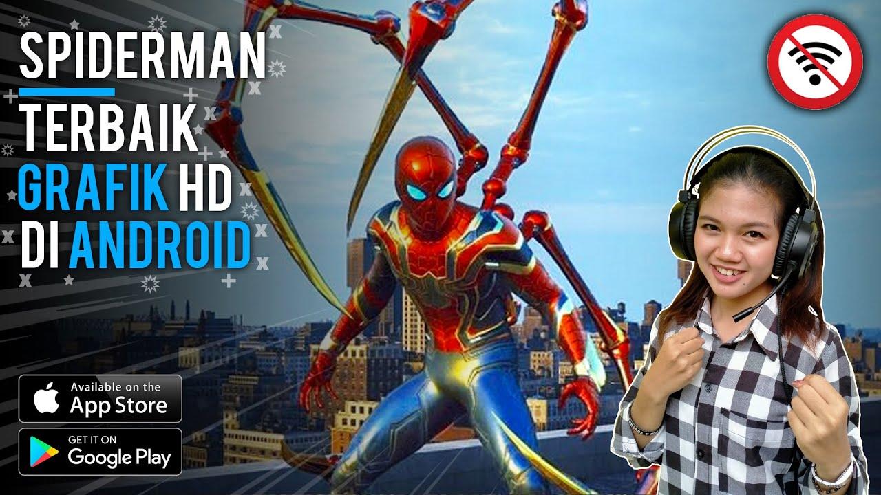 makin seru  top 7 game spiderman android offline graphics
