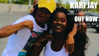 Ten Toes - KariJay (Prod.by JP Bangz) Directed by Indigo.Shan