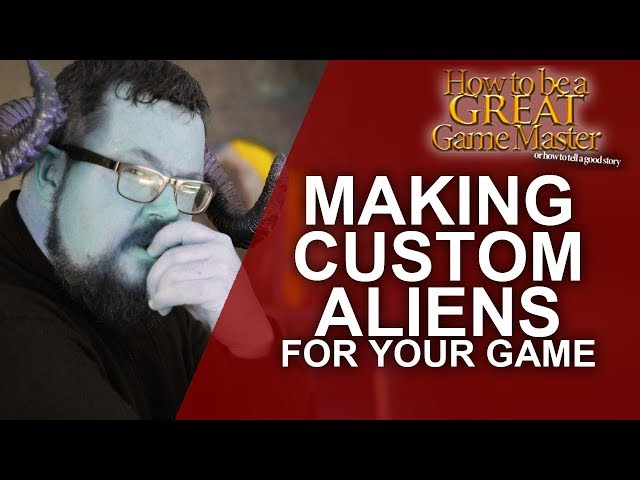 Great GM - Creating Aliens in your Tabletop RPG game - Great Game Master Tips (GMTips)
