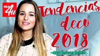 Nuevas tendencias decorativas 2018   Con Sylvia Salas