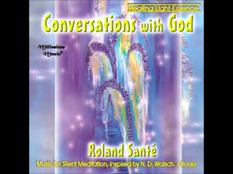 Roland Sante Conversations with God excerpt