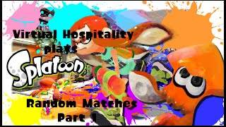 Virtual Hospitality Plays: Splatoon ep 1