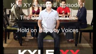 Kyle XY Season 6 Episode 1, The Categories of Life, Hold on Hope