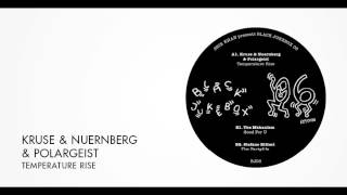 Kruse & Nuernberg & Polargeist - Temperature Rise | Exploited