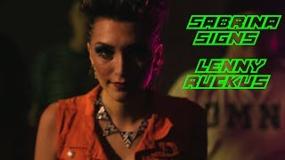 "Sabrina Signs & Lenny Ruckus  ""Even if you"