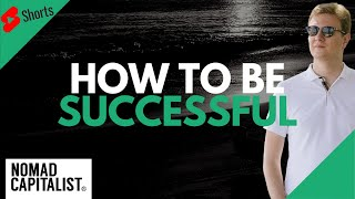 How to be Successful #Shorts
