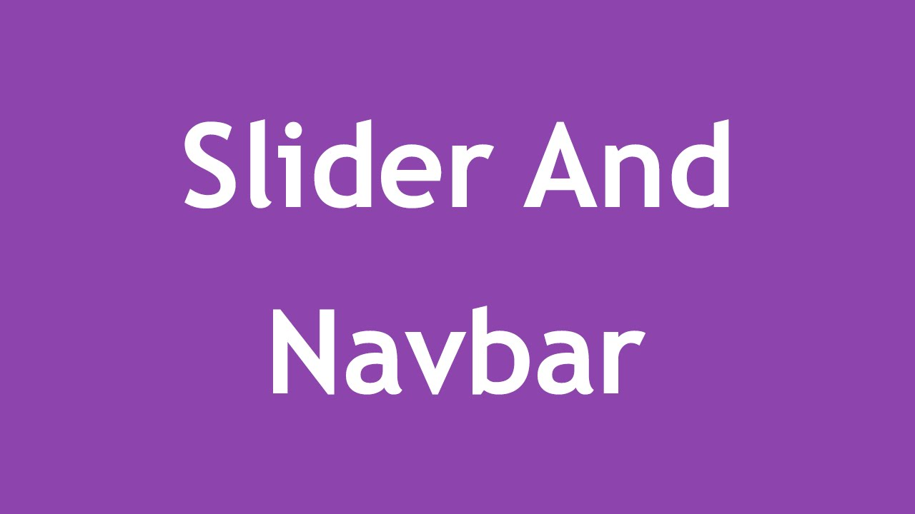[ Arabic Tutorial Create Template ] #05 - Slider And Navbar