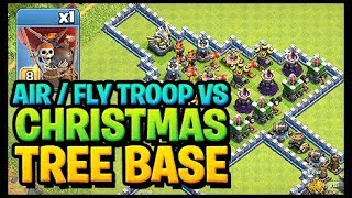 Clash Of Clans Air Troops Versus Christmas Tree Base