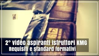 Gambar cover Secondo video per aspiranti istruttori KMG