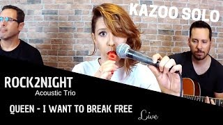 Baixar I WANT TO BREAK FREE (live acoustic cover with kazoo solo by Rock2night)