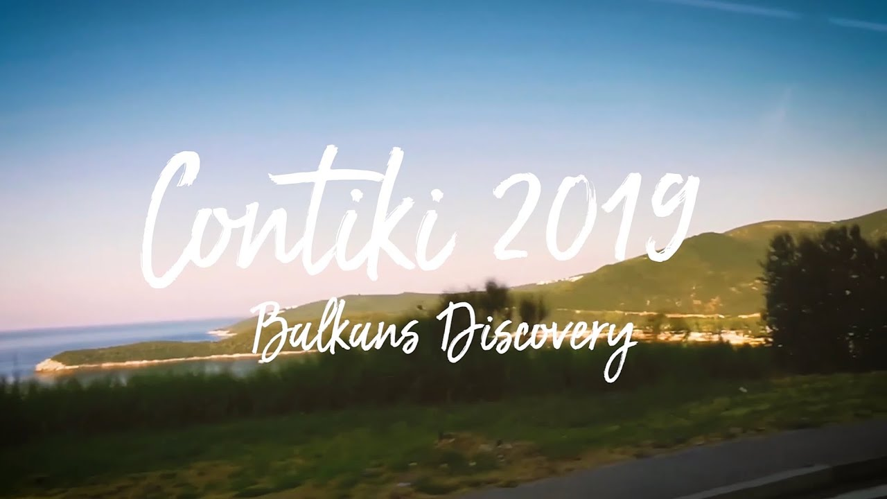 When we use to Travel...Contiki Balkans Discovery