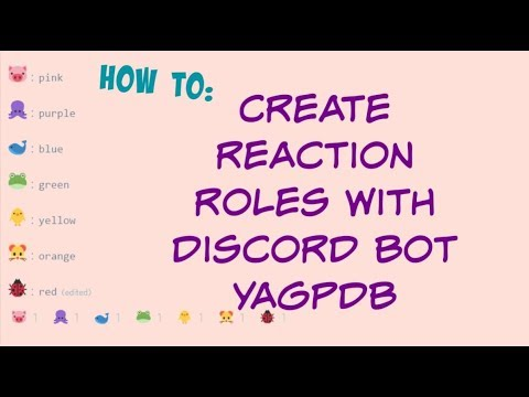 How To: Create Reaction Roles With Yagpdb