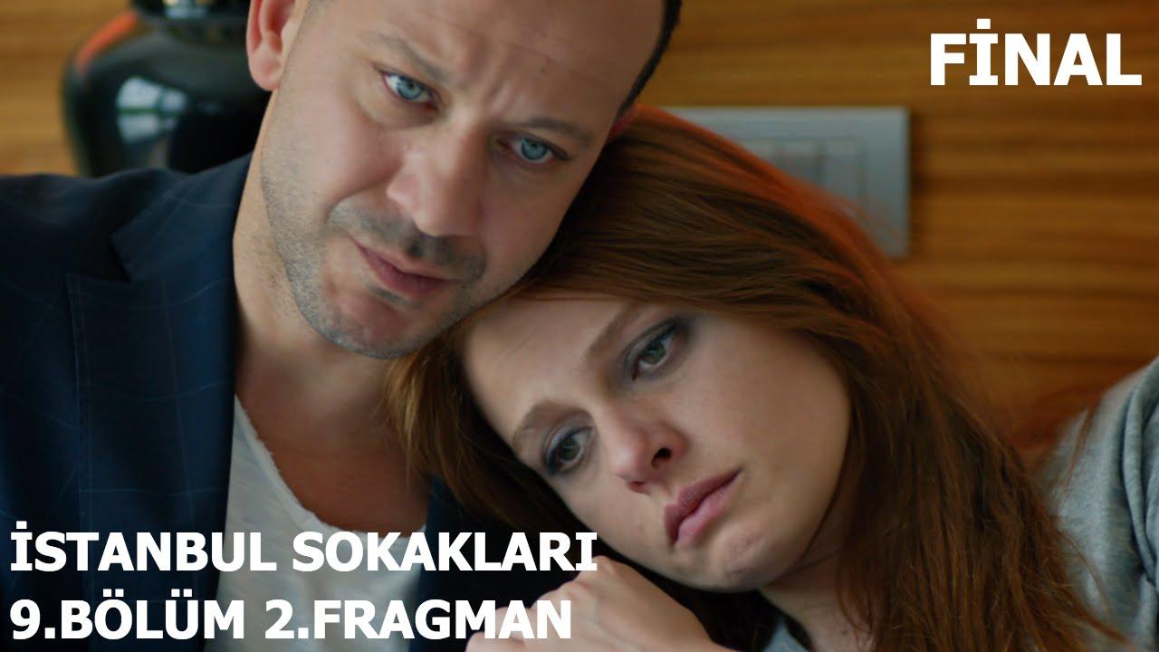 Istanbul Sokakları 9bölüm 2fragman Final Youtube