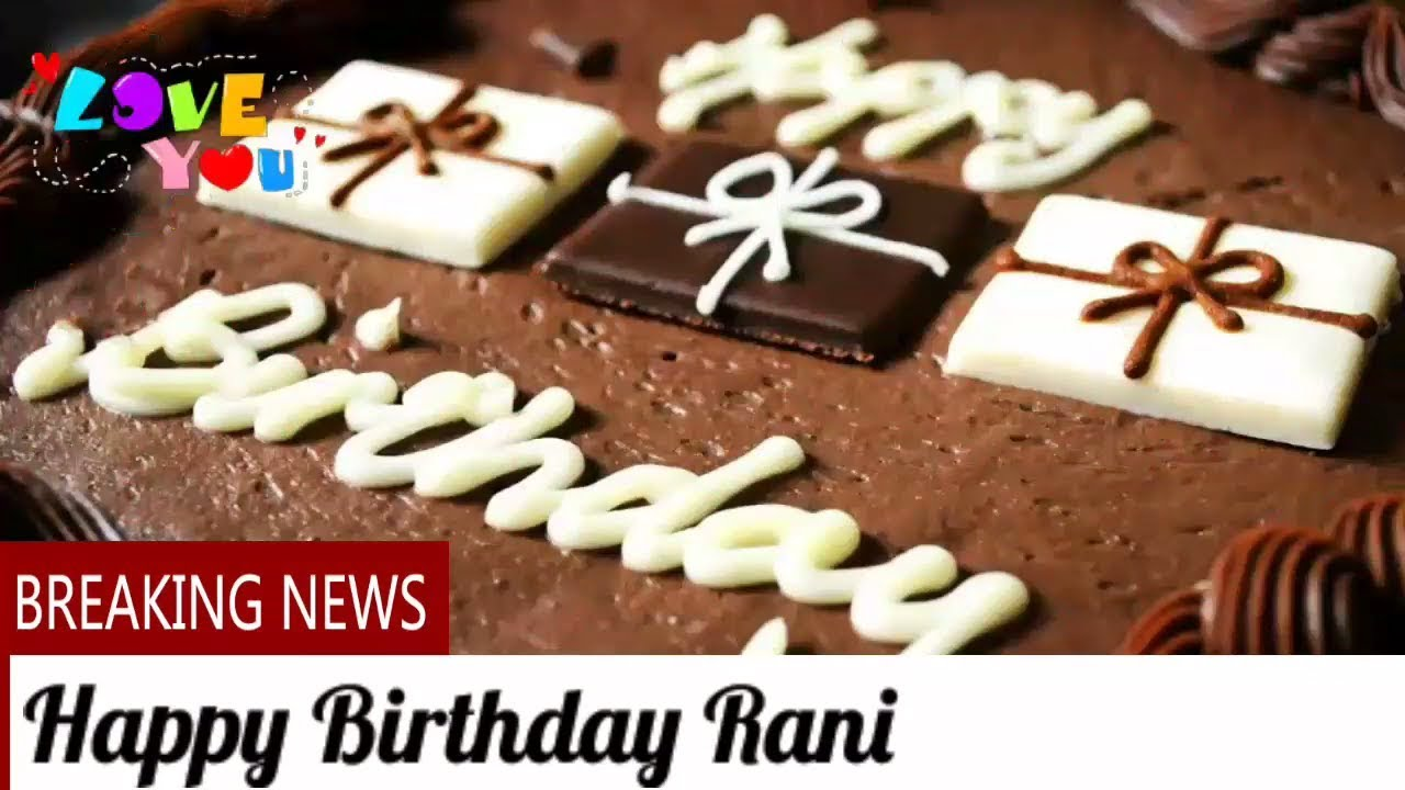 Happy Birthday Rani