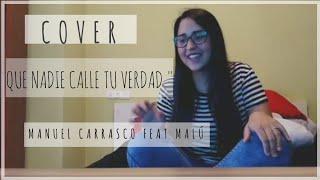 """""""Que nadie calle tu verdad"""" - Manuel Carrasco feat Malú- COVER✨🍁"""