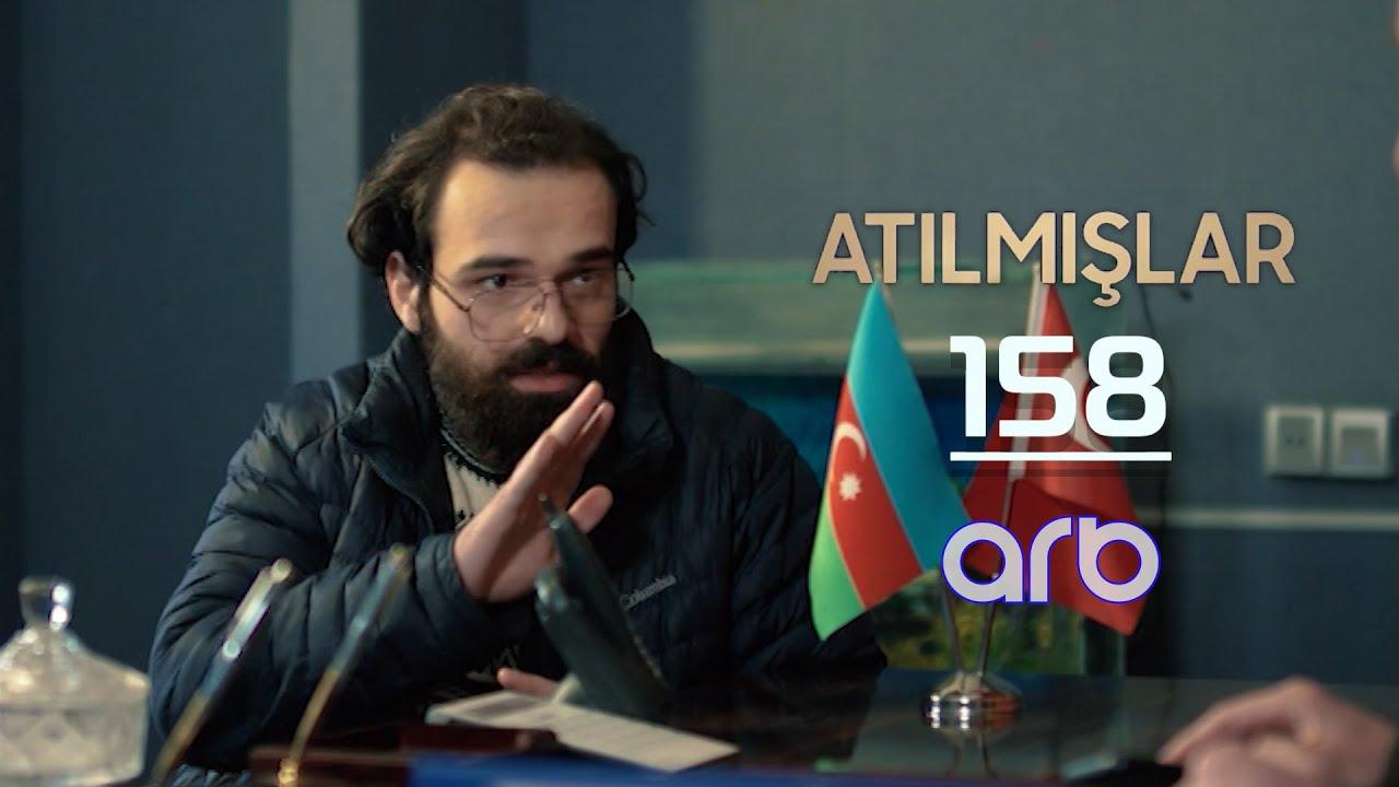 Atılmışlar (158-ci bölüm) - TAM HİSSƏ