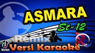 ASMARA - SETIA BAND REMIX (Karaoke Tanpa Vocal)