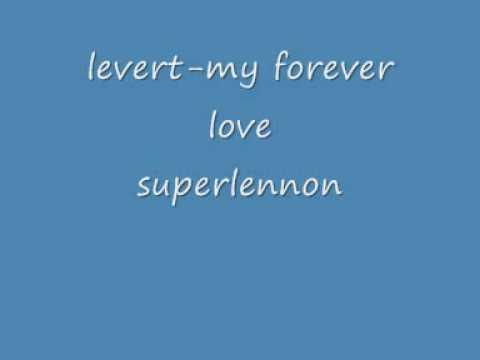 levert my forever love
