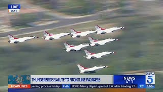 Thunderbirds salute frontline workers in SoCal