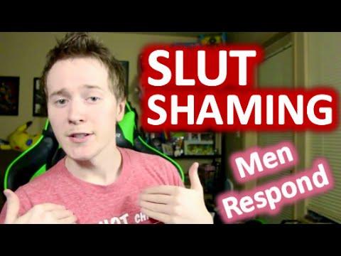 SEX & SLUT SHAMING - MEN RESPOND