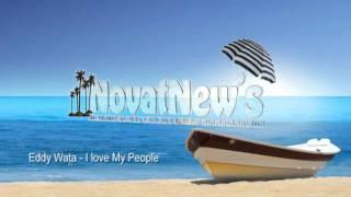 Eddy Wata - I love My People (radio edit 2010)NovatNews