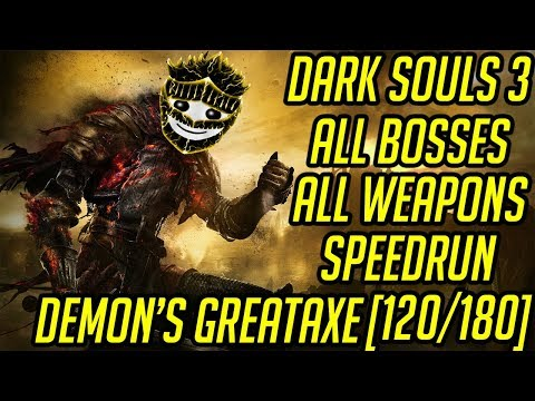 DS3 Every Weapon Every Boss Speedrun (Demon's Greataxe) (120/180)