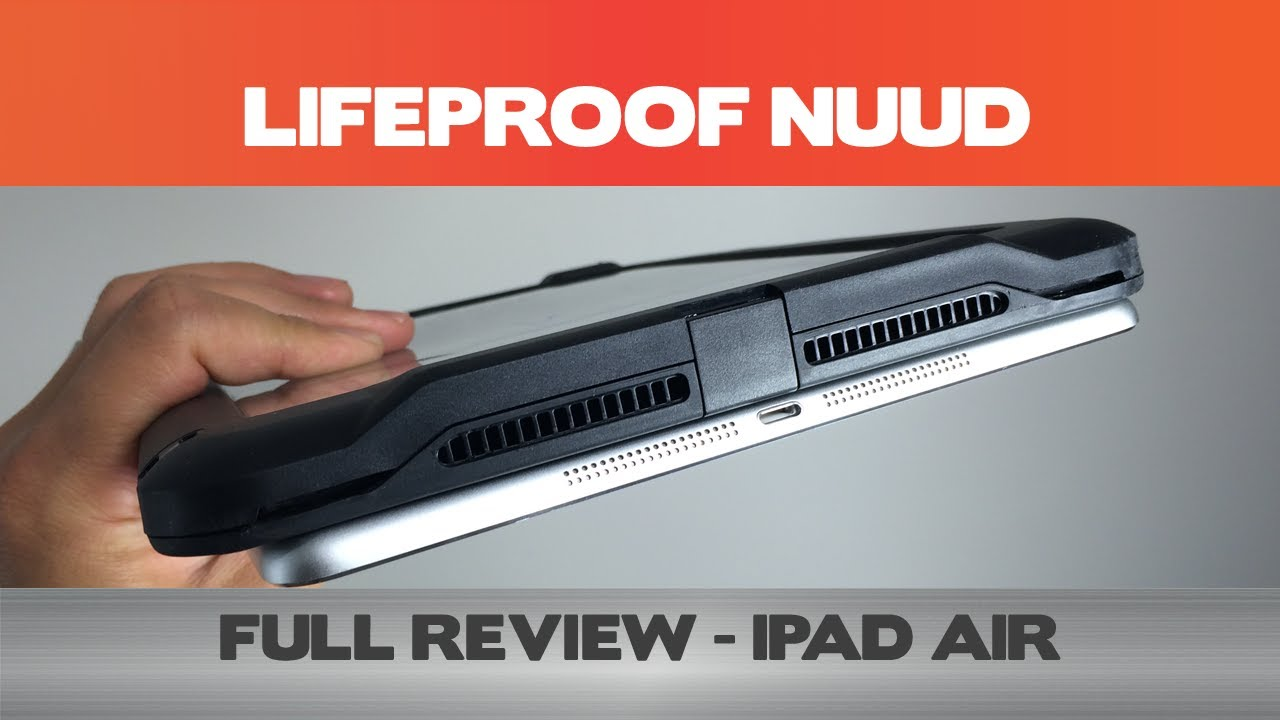 san francisco bec93 63277 Comprehensive LifeProof Nuud for the iPad Air Review (4.2/5)