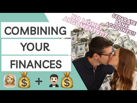 How to Combine Your Finances After Marriage | Happily Managing Your Money TOGETHER