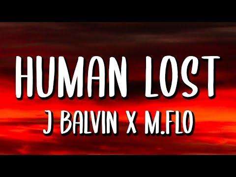 M-flo, J. Balvin - HUMAN LOST (Letra/Lyrics)