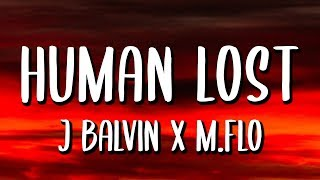 Cover images m-flo, J. Balvin - HUMAN LOST (Letra/Lyrics)