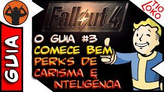 Fallout 4 O GUIA #3 Perks Carisma e Inteligência. Dicas e Detalhes Importantes [ Legendado PT BR ]