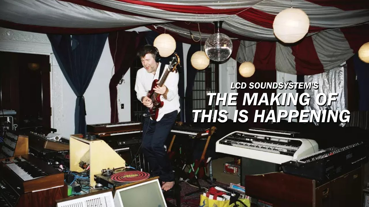 Download LCD Soundsystem: The Making Of This Is Happening