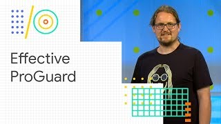 Effective ProGuard keep rules for smaller applications (Google I/O '18)