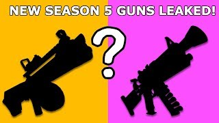 NEW LEAKED GUNS COMING IN SEASON 5! SEASON 5 UPDATE LEAKS! (Fortnite Battle Royale)